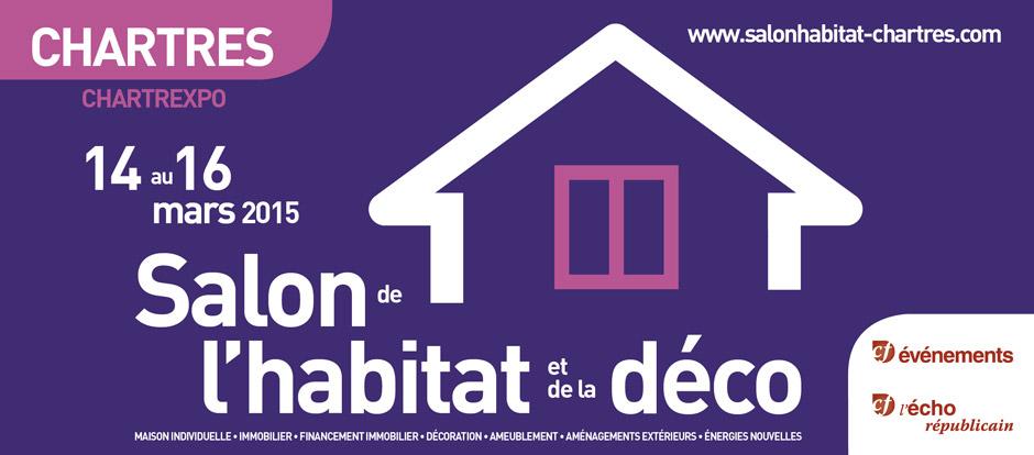 [14-16 mars] Salon de l'habitat à Chartres 2015